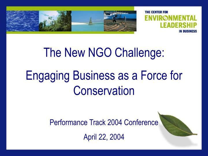 The New NGO Challenge: