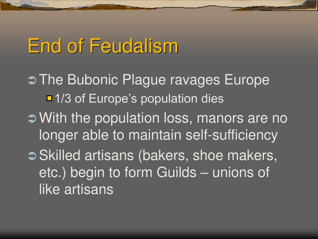 End of Feudalism