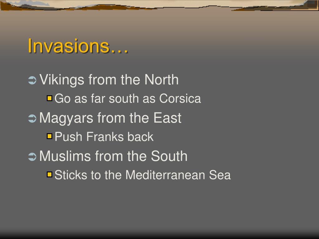 Invasions…