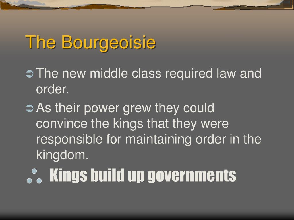 The Bourgeoisie