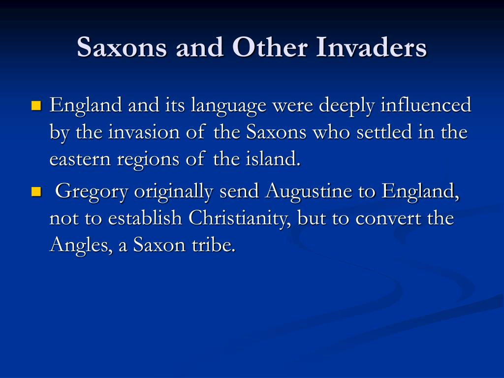 Saxons and Other Invaders