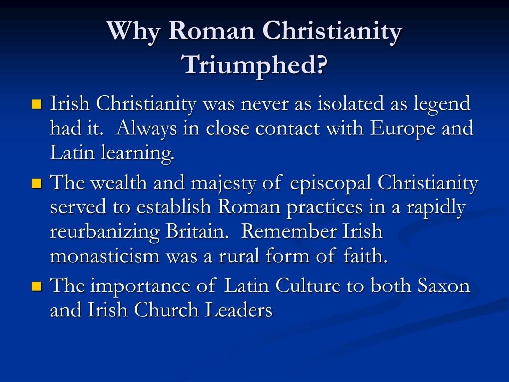 Why Roman Christianity Triumphed?