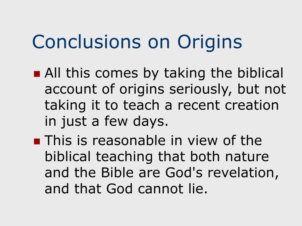 Conclusions on Origins