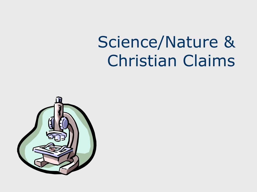 Science/Nature & Christian Claims