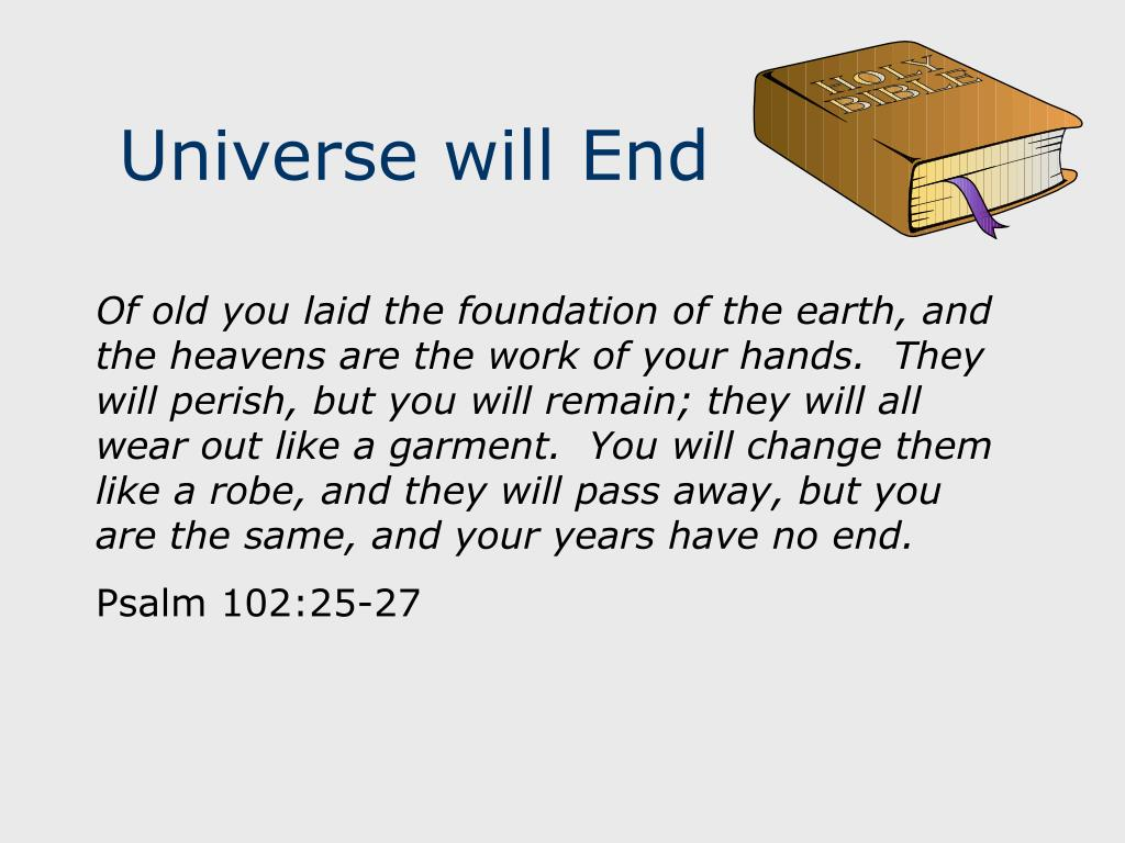Universe will End