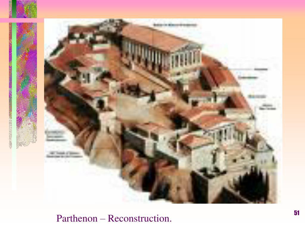 Parthenon – Reconstruction.