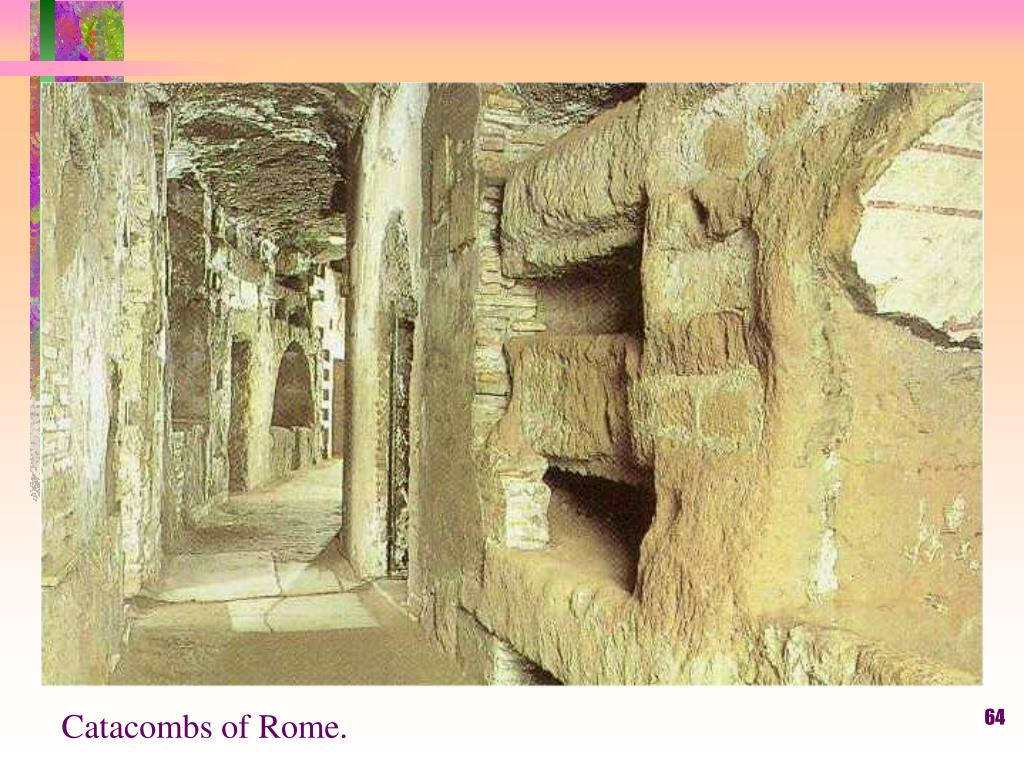 Catacombs of Rome.