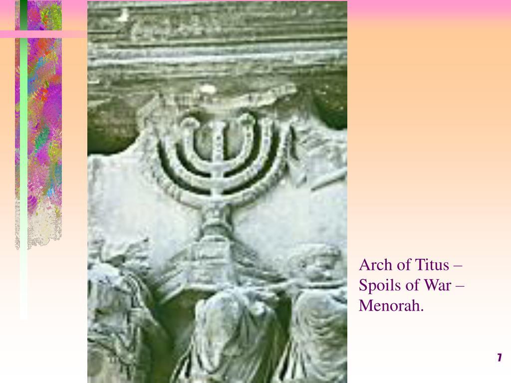 Arch of Titus – Spoils of War – Menorah.