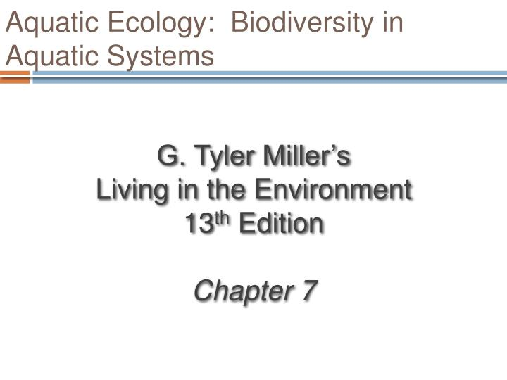 Aquatic ecology biodiversity in aquatic systems