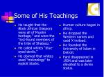some of his teachings