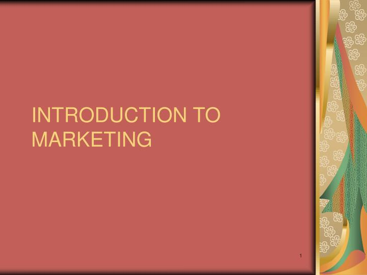Introduction to marketing l.jpg