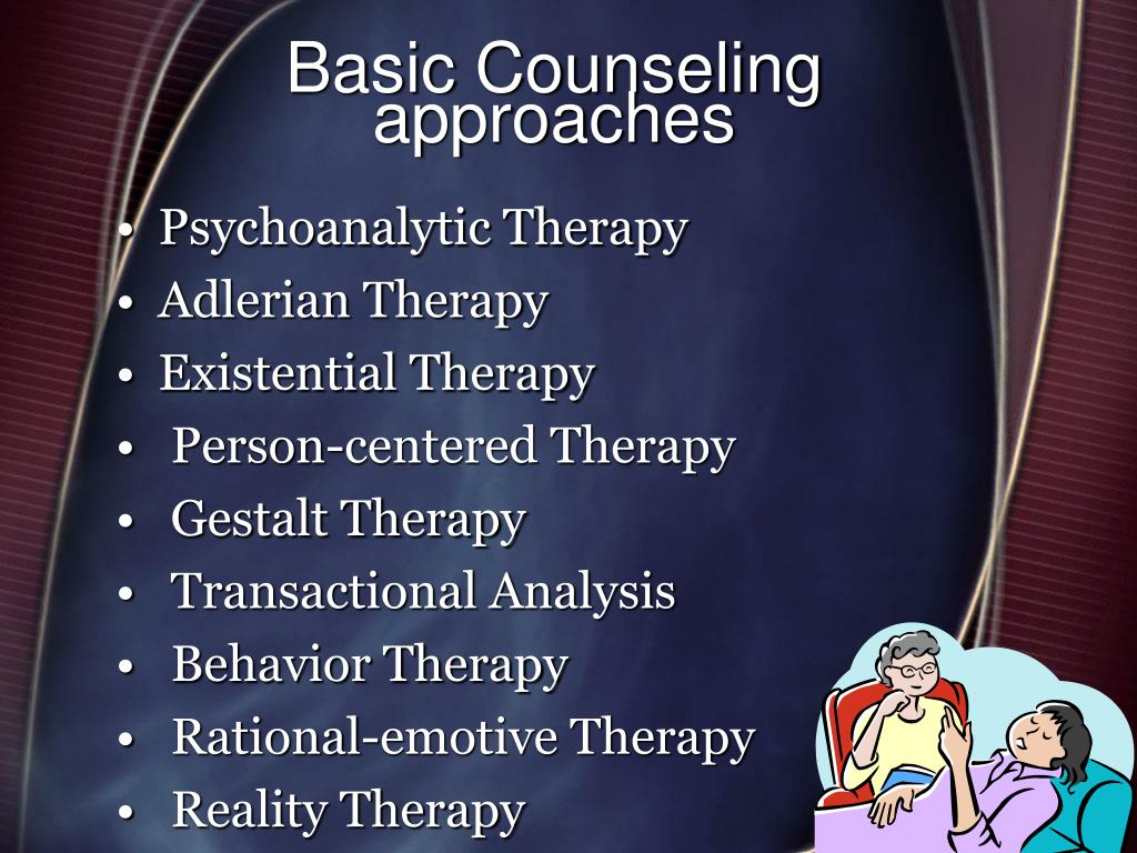 Basic Counseling approaches