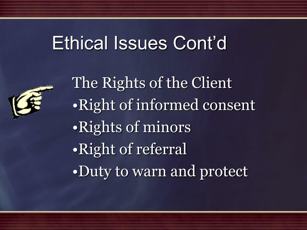 Ethical Issues Cont'd