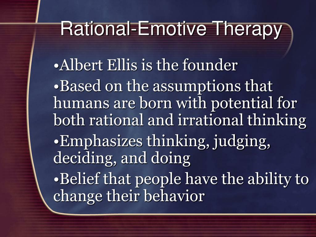Rational-Emotive Therapy