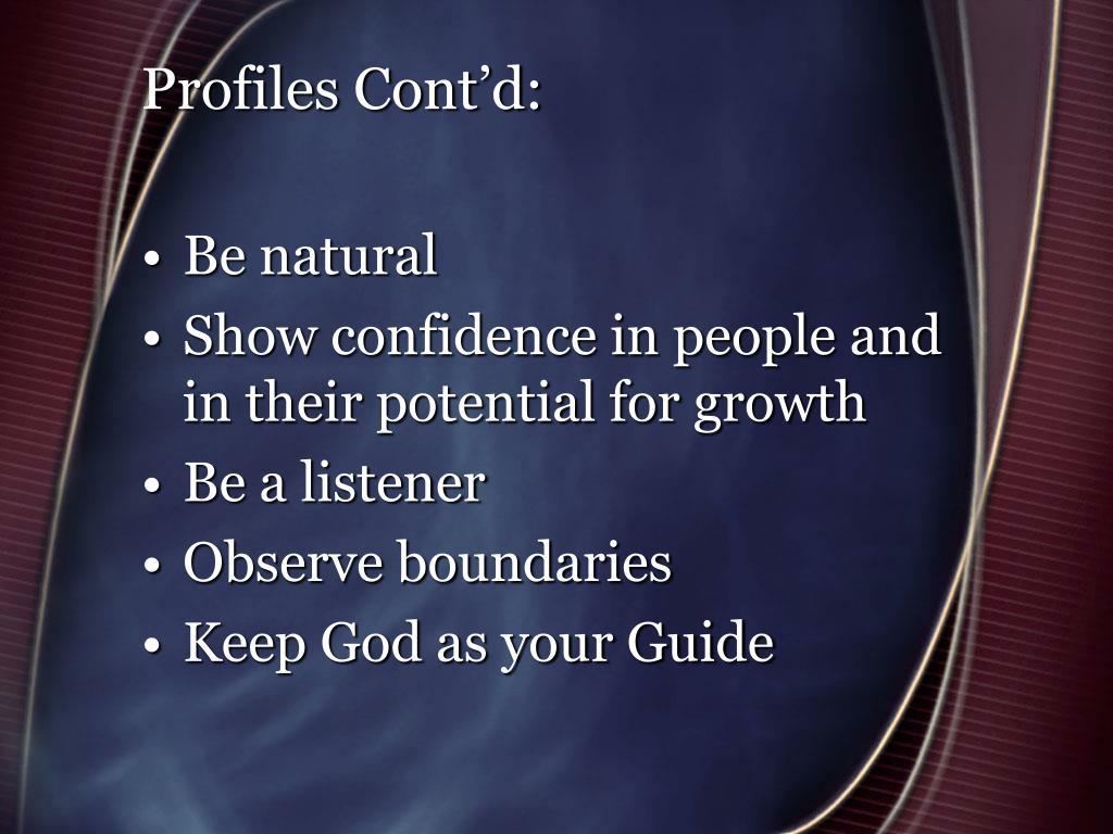 Profiles Cont'd: