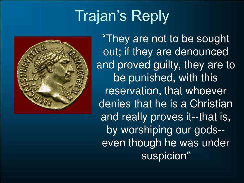 Trajan's Reply