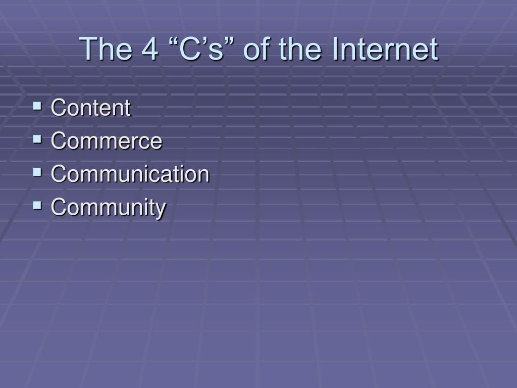 "The 4 ""C's"" of the Internet"