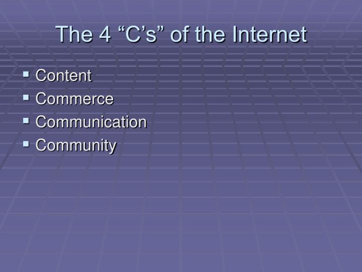 The 4 c s of the internet l.jpg