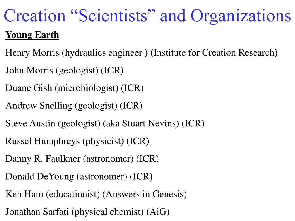 "Creation ""Scientists"" and Organizations"