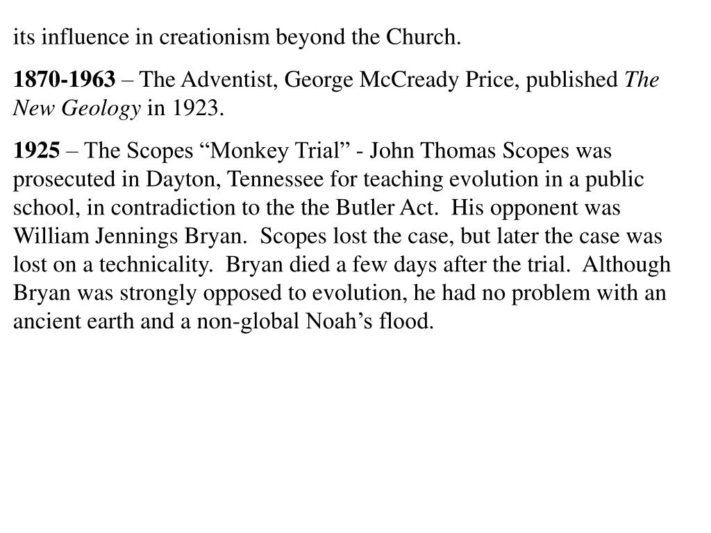 its influence in creationism beyond the Church.