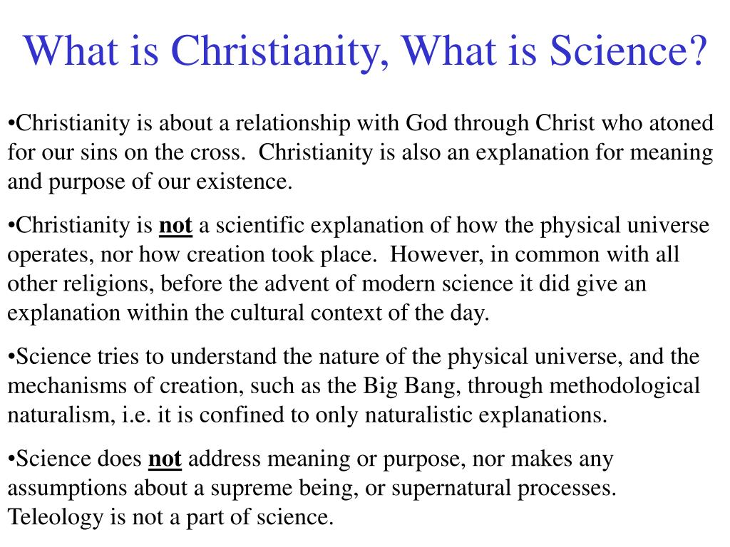 What is Christianity, What is Science?