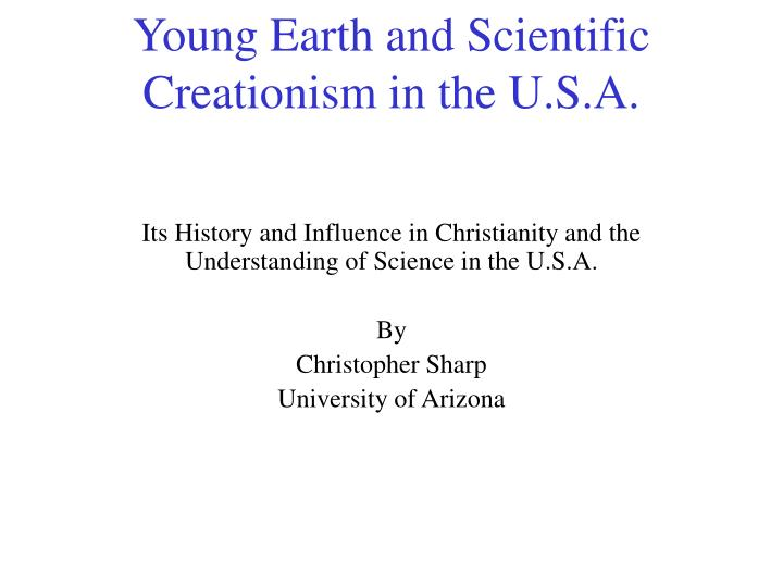 Young earth and scientific creationism in the u s a