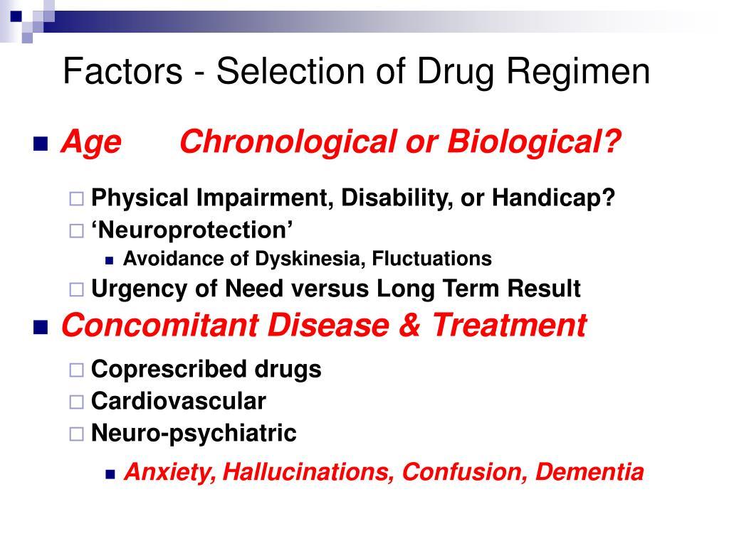 Factors - Selection of Drug Regimen