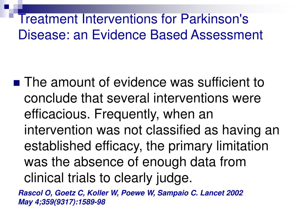 Treatment Interventions for Parkinson's Disease: an Evidence Based Assessment