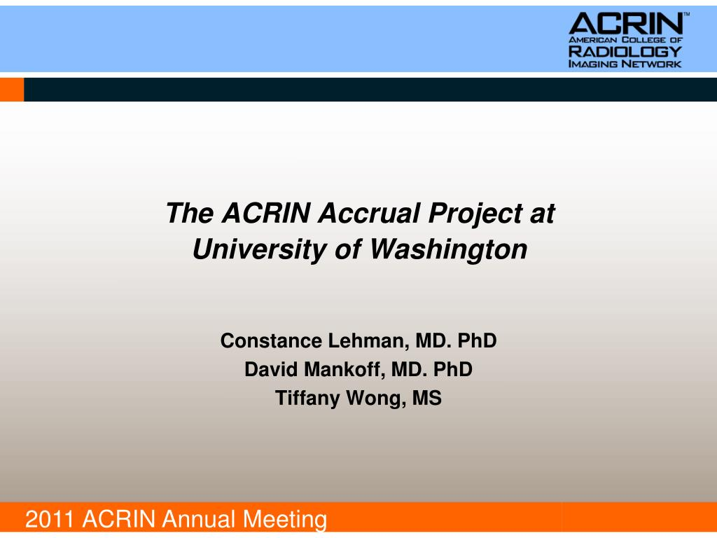 The ACRIN Accrual Project at