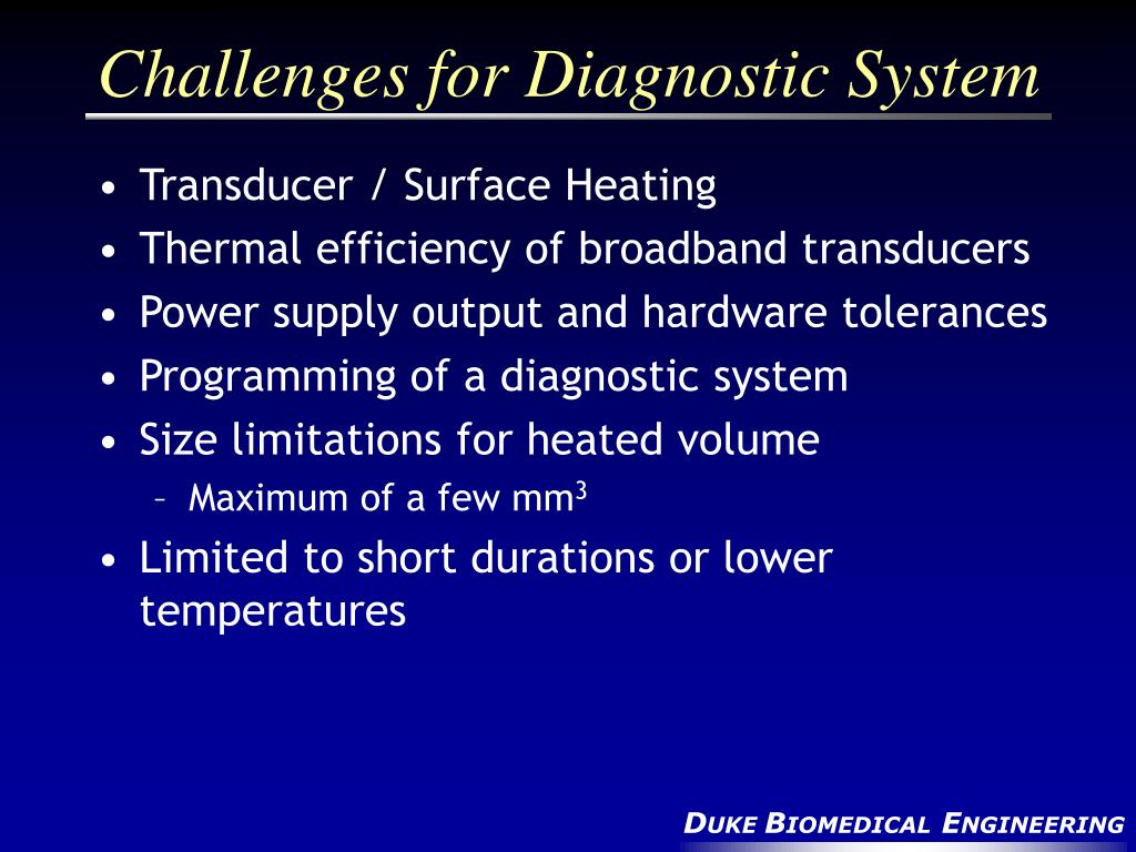 Challenges for Diagnostic System