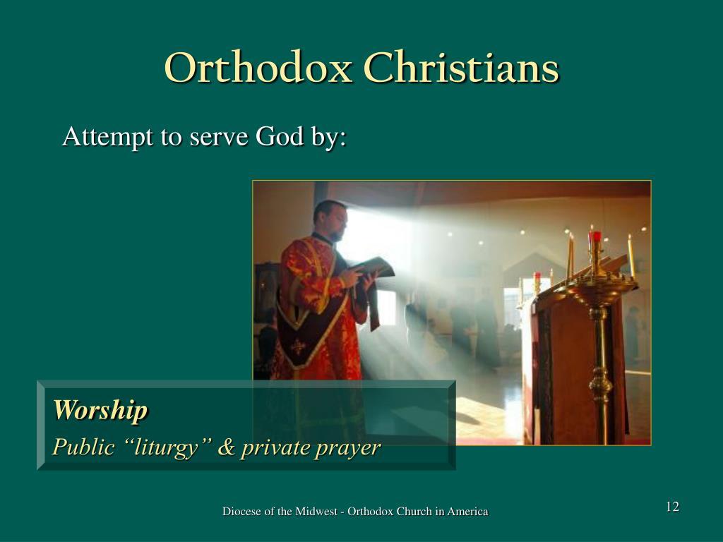 Orthodox Christians