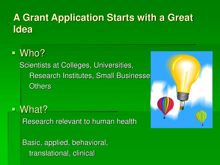 A grant application starts with a great idea