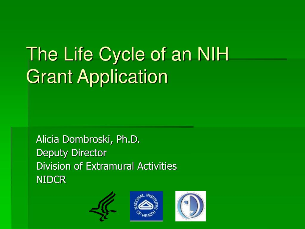 The Life Cycle of an NIH Grant Application