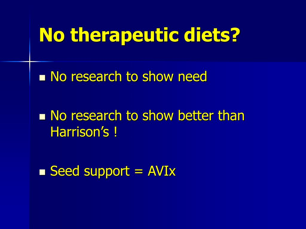 No therapeutic diets?