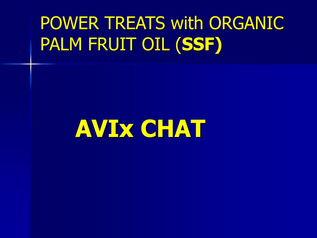 POWER TREATS with ORGANIC PALM FRUIT OIL (