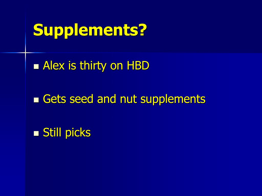 Supplements?