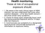 health monitoring those at risk of occupational exposure should