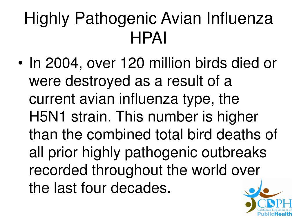 Highly Pathogenic Avian Influenza HPAI