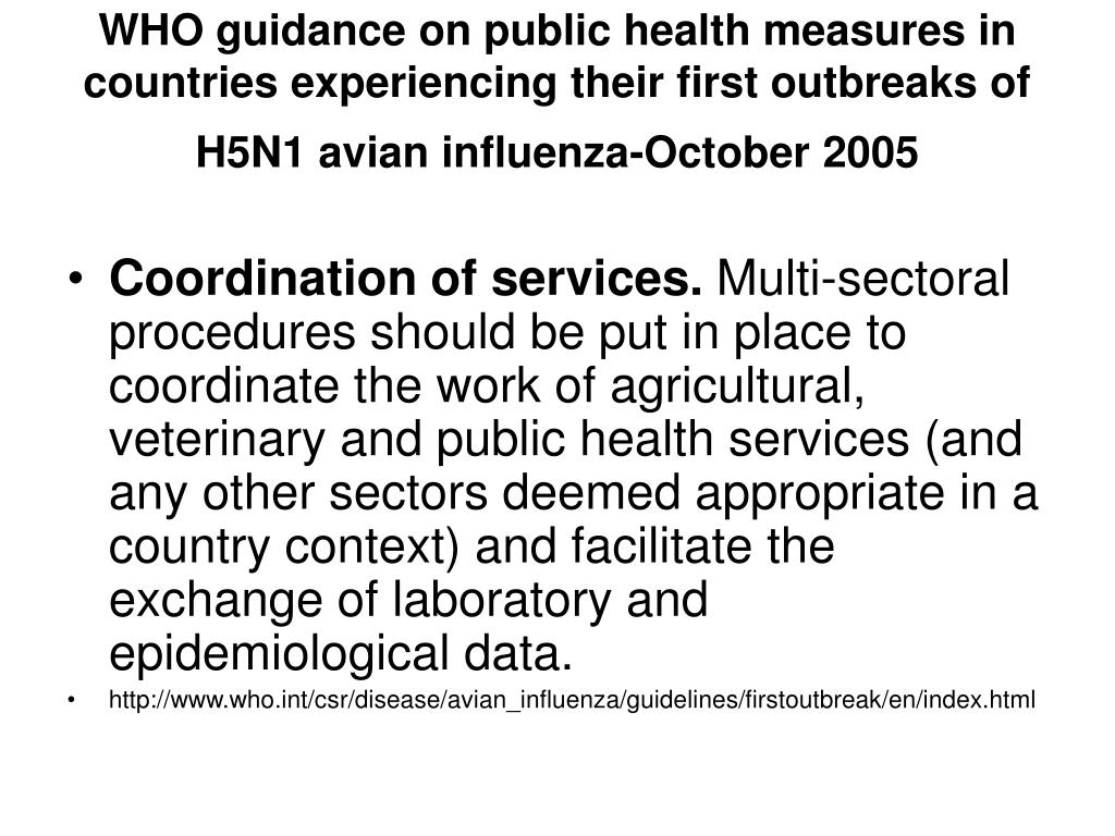 WHO guidance on public health measures in countries experiencing their first outbreaks of H5N1 avian influenza-October 2005