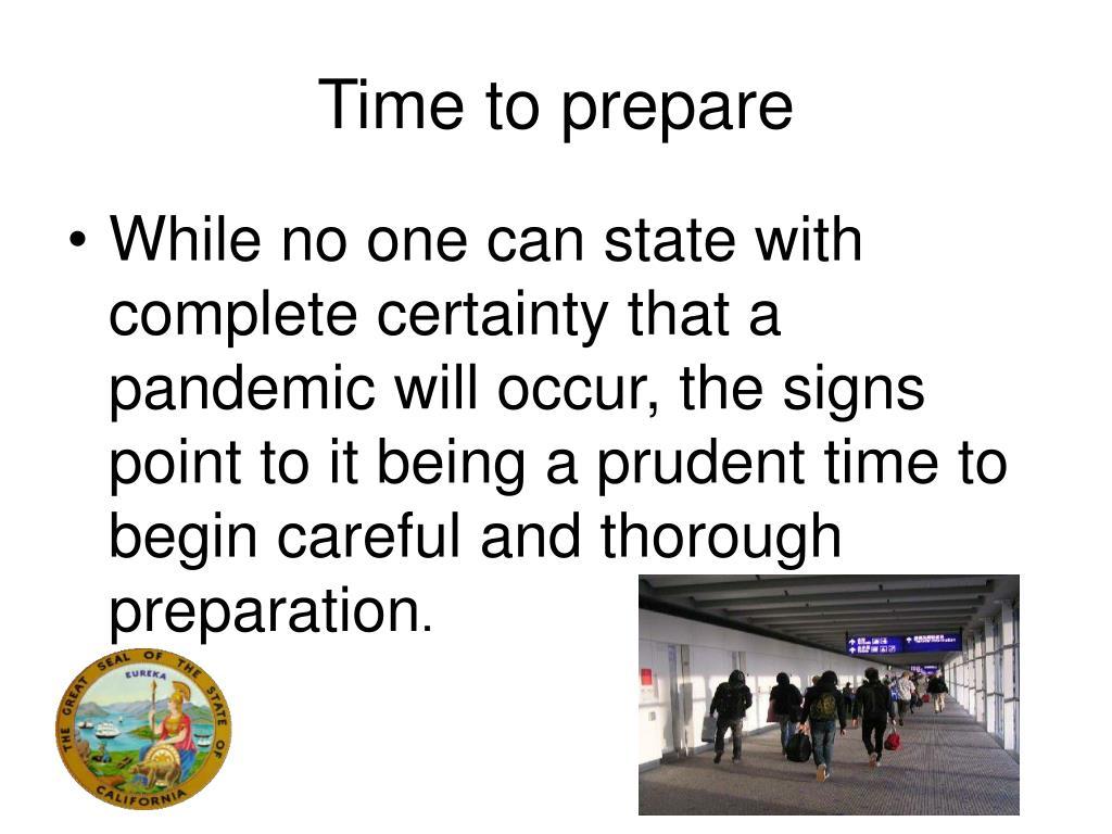 Time to prepare