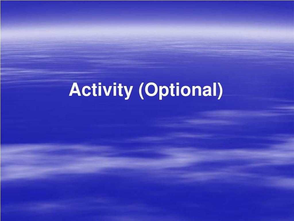 Activity (Optional)