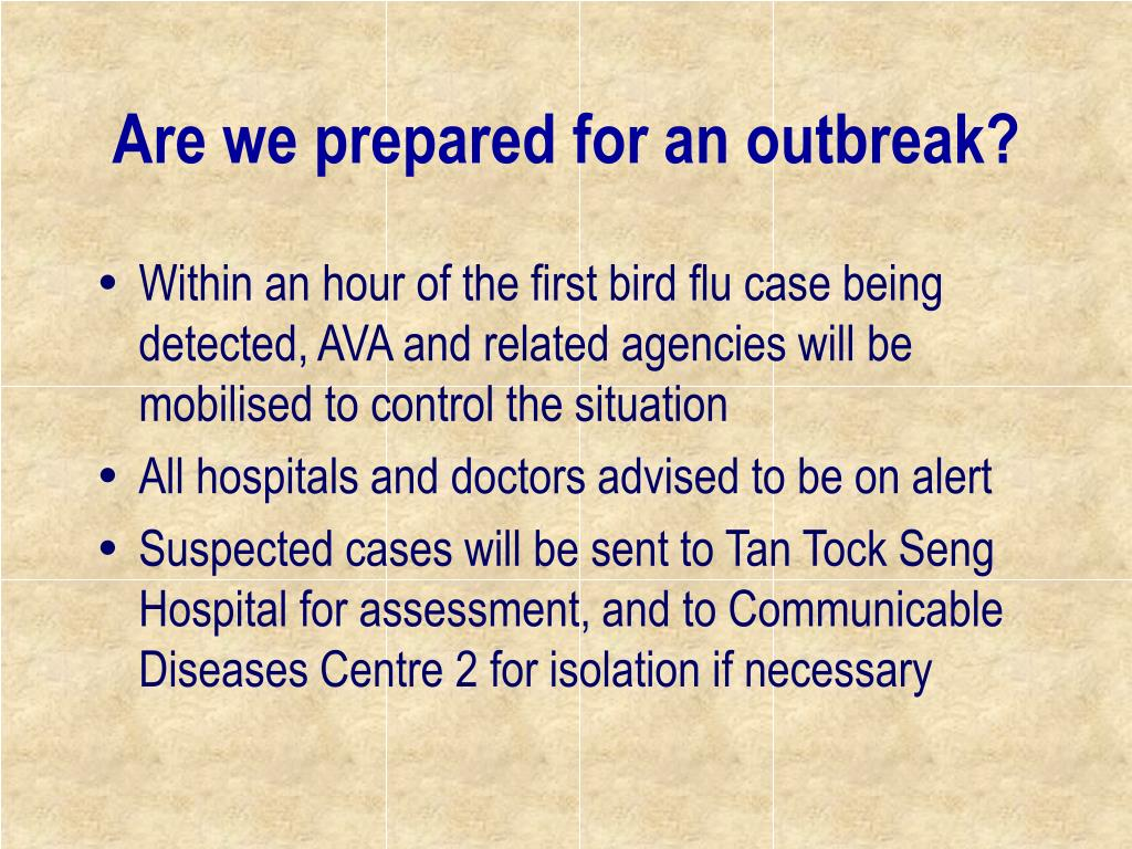 Are we prepared for an outbreak?