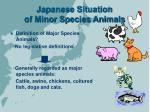 japanese situation of minor species animals6