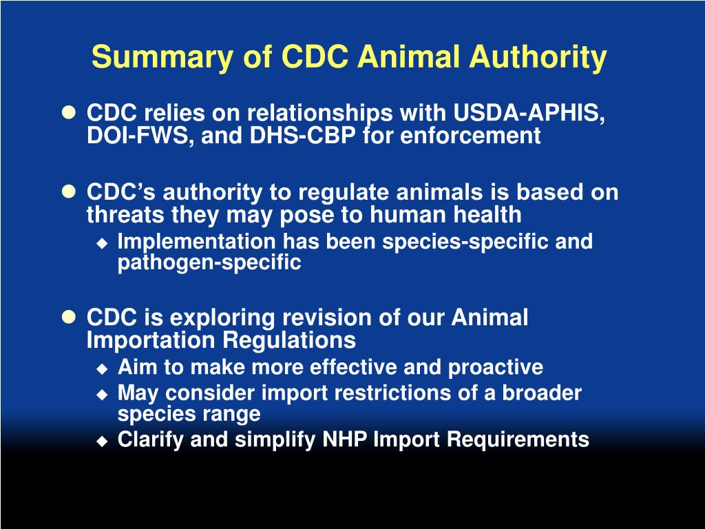Summary of CDC Animal Authority