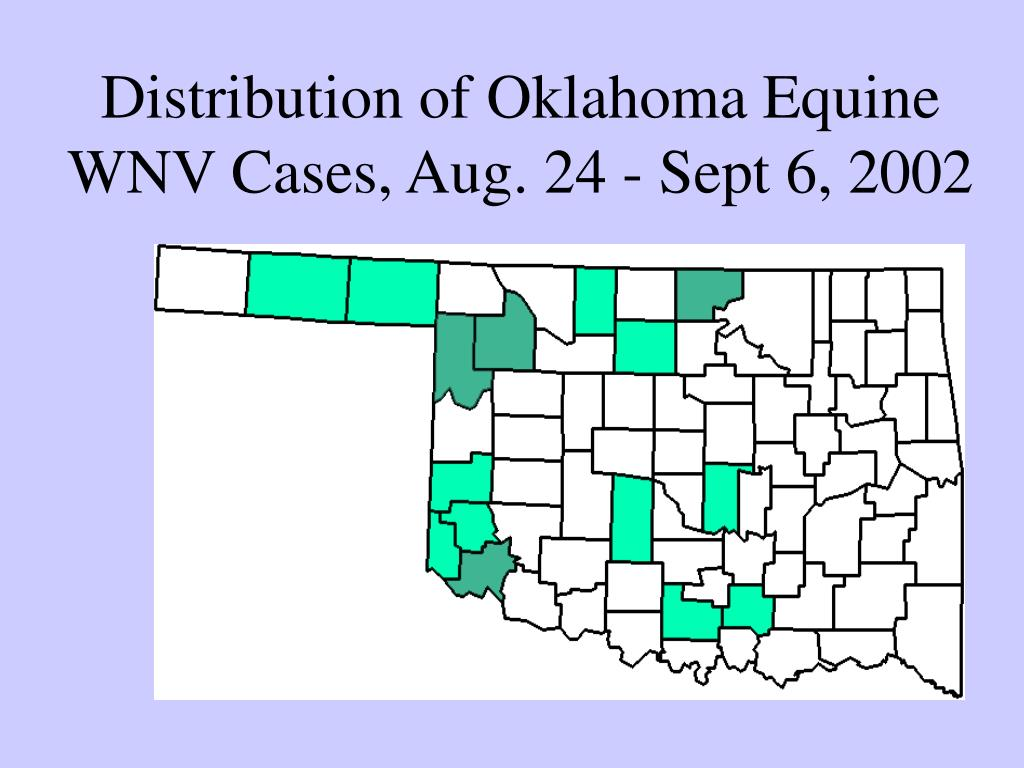 Distribution of Oklahoma Equine WNV Cases, Aug. 24 - Sept 6, 2002