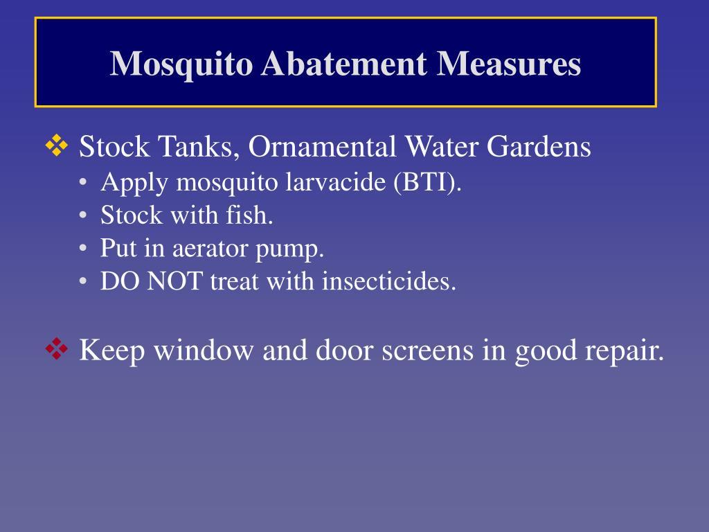 Mosquito Abatement Measures