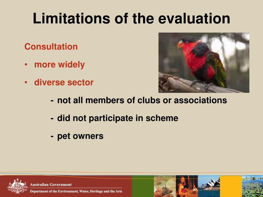 Limitations of the evaluation
