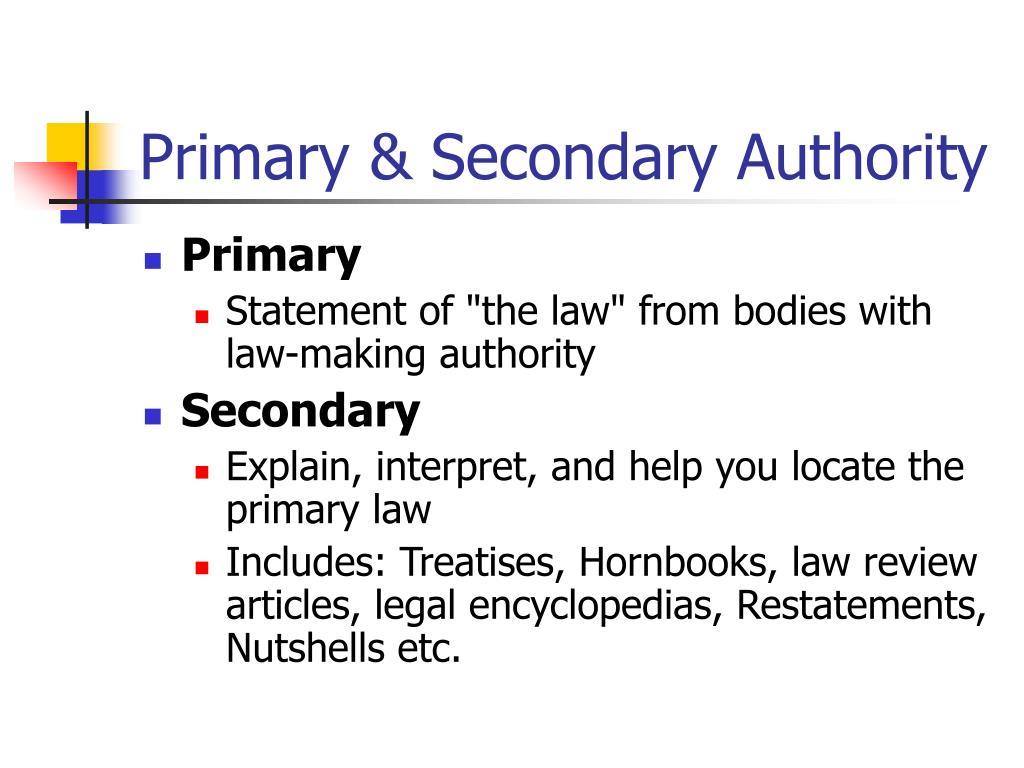 Primary & Secondary Authority