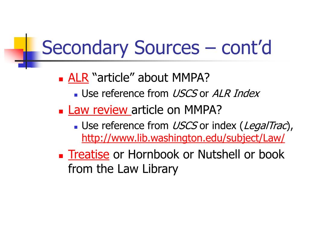 Secondary Sources – cont'd