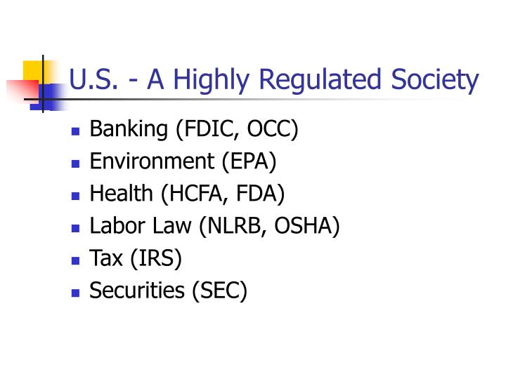 U s a highly regulated society